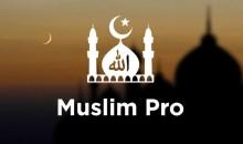 Muslim Pro | حقيبة المسلم الشاملة خلال شهر رمضان المبارك