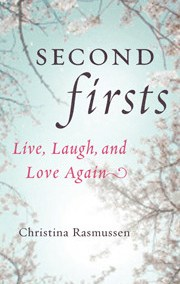 Second Firsts – Christina Rasmussen