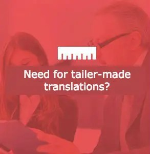 Translations tailor-made