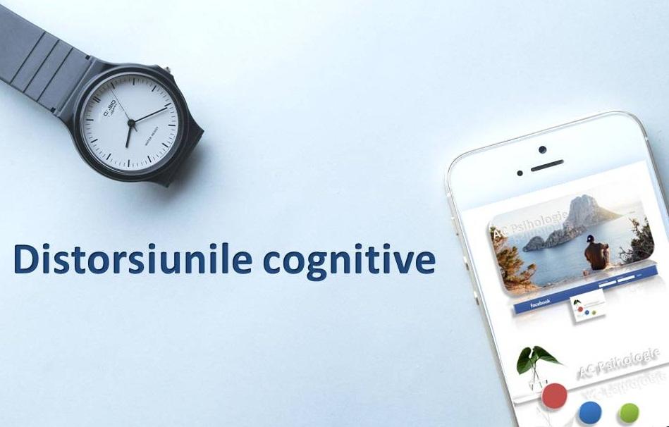Distorsiuni Cognitive