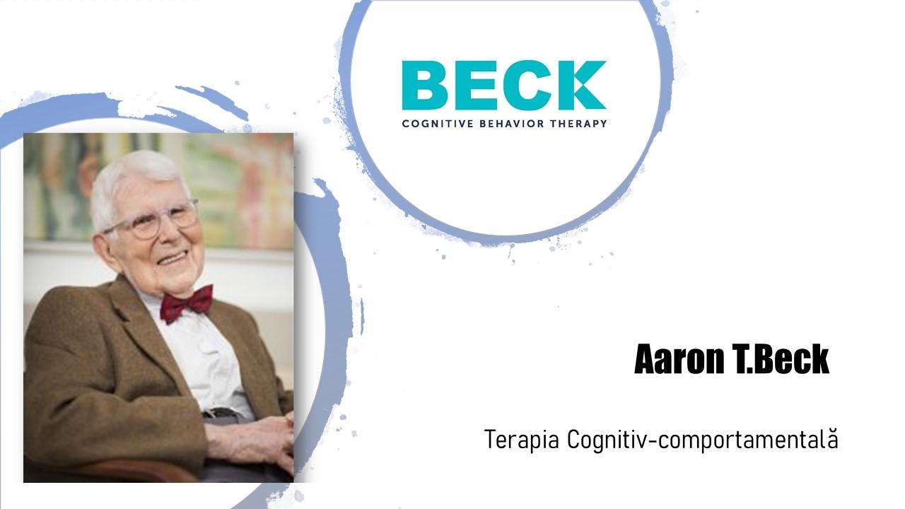Aaron T. Beck si terapia cognitiv-comportamentala