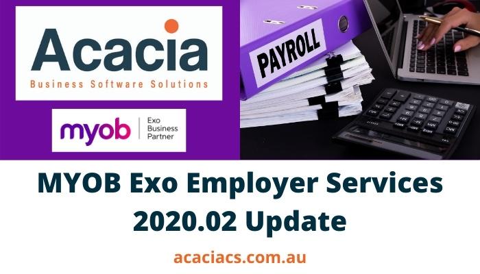 MYOB Exo Employer Services 2020.02 Release Notes