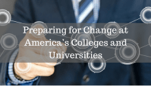 text: preparing for change in America's colleges and universities