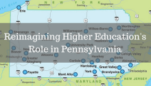 Pennsylvania map with text Reimagining Higher Education's Role in Pennsylvania