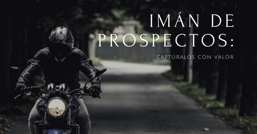 Imán de Prospectos: Captúralos con Valor - AcademiaAds