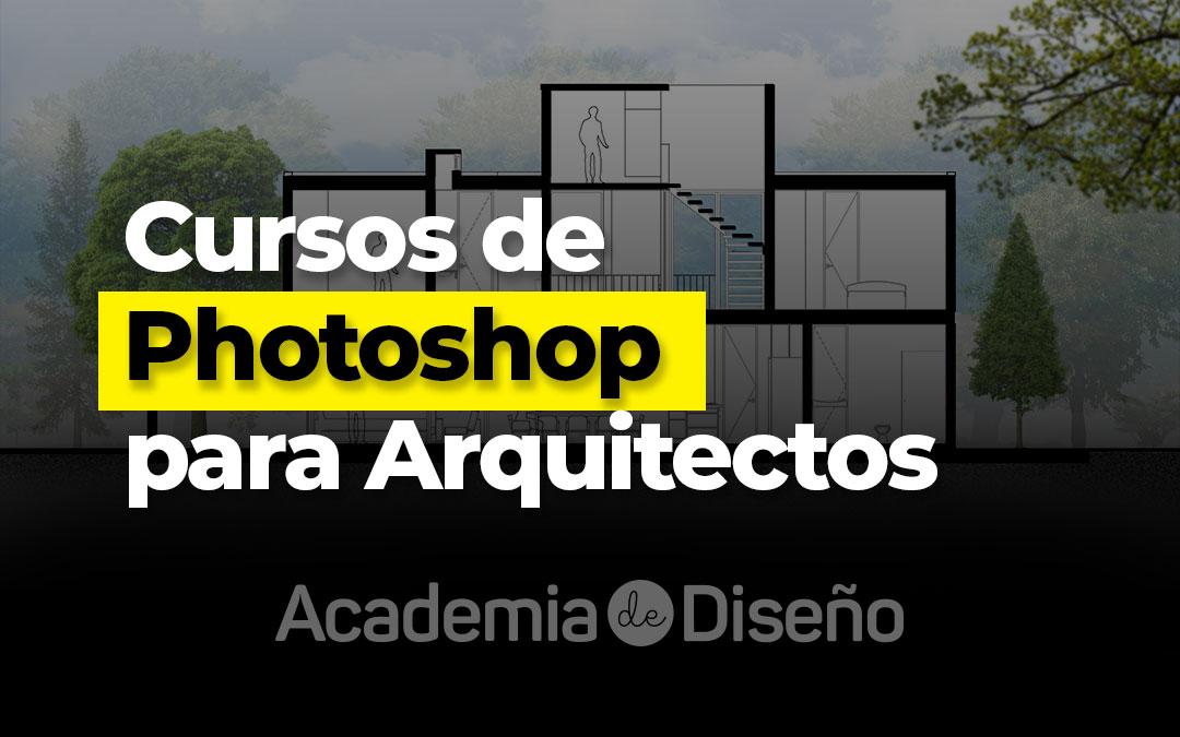 cursos de photoshop para arquitectos
