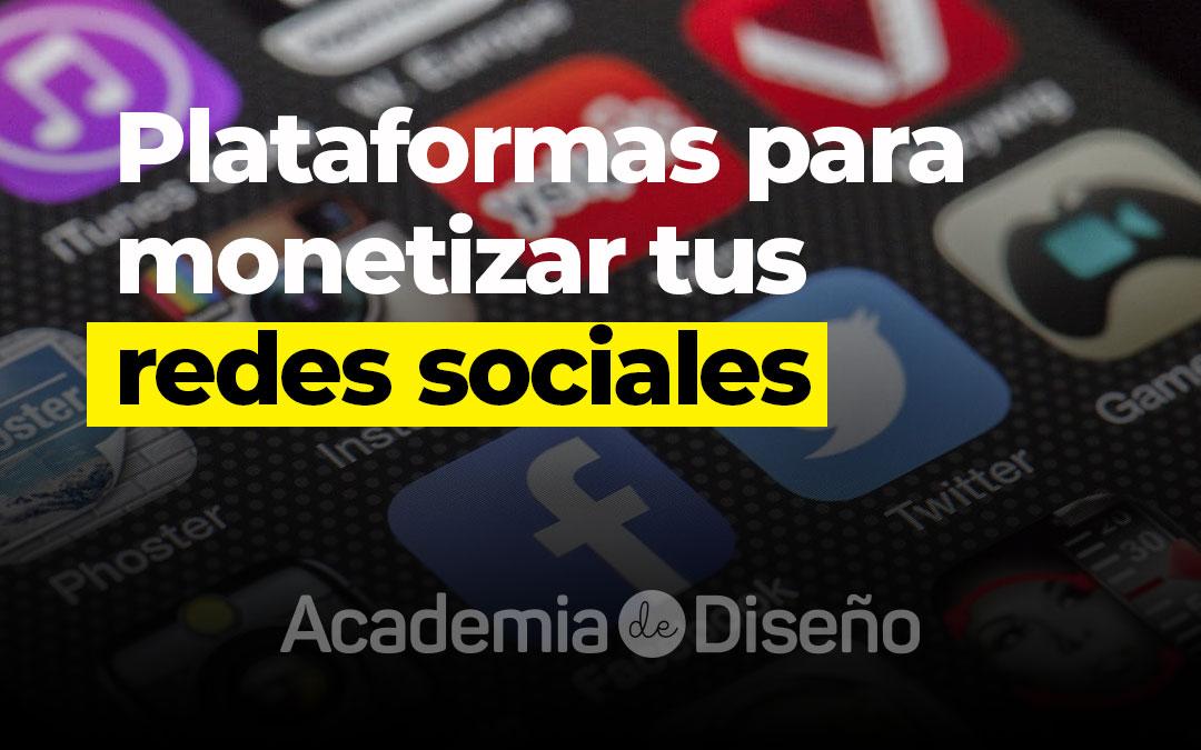 Plataformas para monetizar tus redes sociales