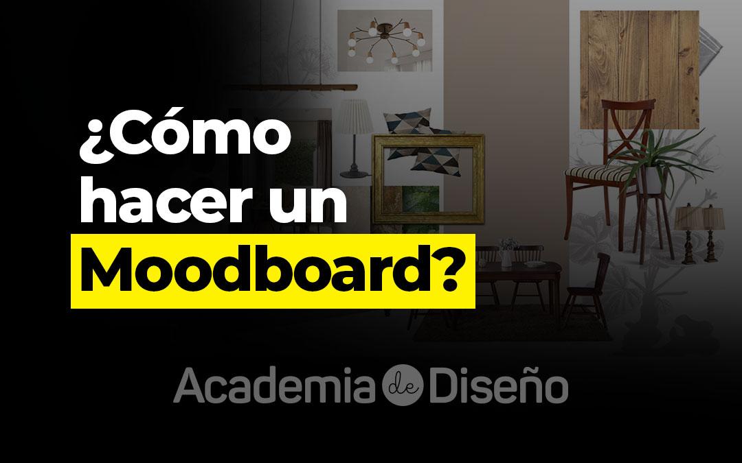 ¿Cómo hacer un Moodboard?