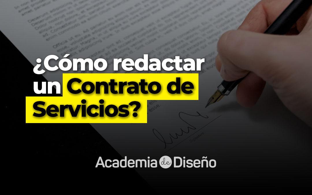 ¿Cómo redactar un Contrato de Servicios?