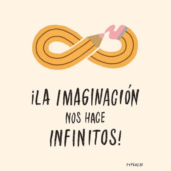 la imaginación nos hace infinitos