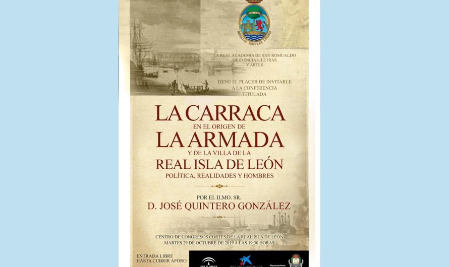 D. José Quintero expone este martes el papel de la Carraca en el origen de la Armada y de San Fernando