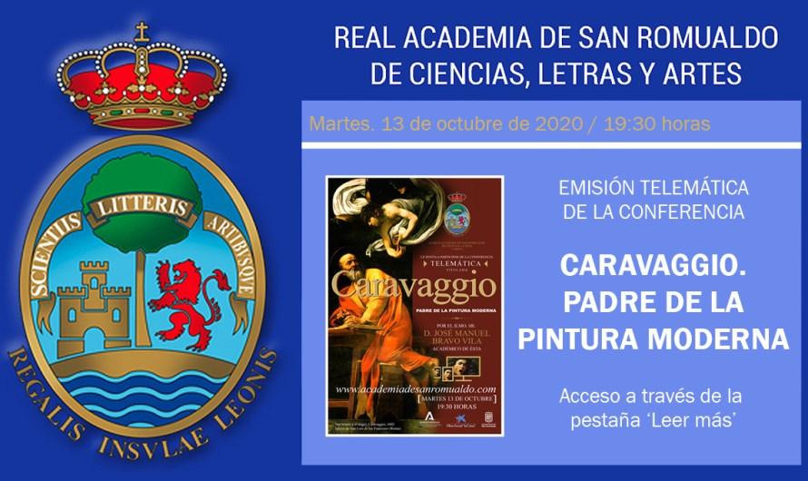 Conferencia telemática 'Caravaggio. Padre de la pintura moderna' de D. José Manuel Bravo Vila