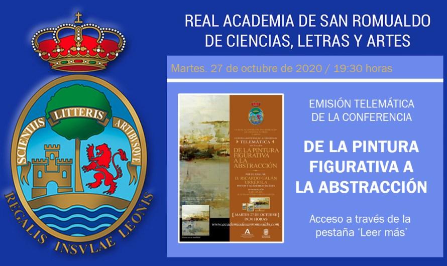 Conferencia telemática 'De la pintura figurativa a la abstracción', de D. Ricardo Galán Urréjola