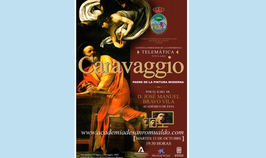 La Academia inaugura el curso 2020-2021 con la conferencia telemática 'Caravaggio. Padre de la pintura moderna'