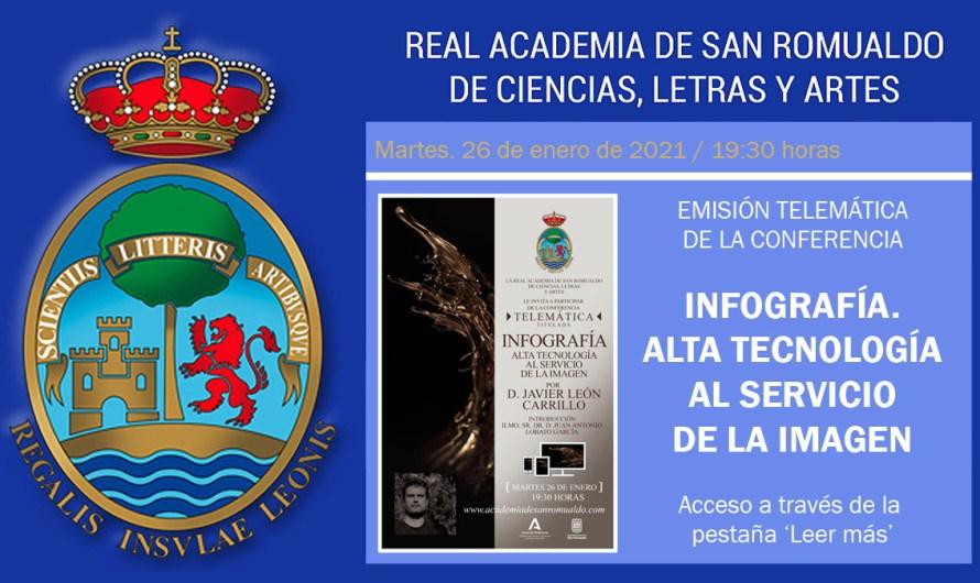 Enlace para ver la conferencia 'Infografía. Alta tecnología al servicio de la imagen', de D. Javier León Carrillo