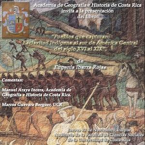 Libro Pueblos que capturan. Esclavitud indígena al sur de América Central del siglo XVI al XIX