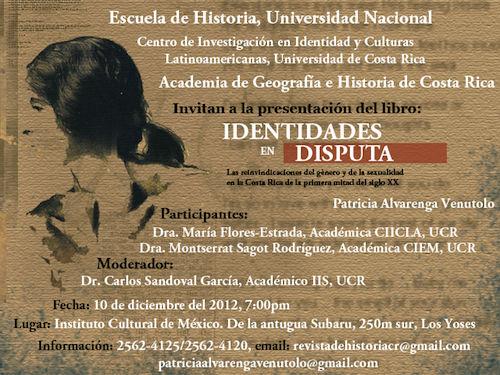 Afiche de Identidades en disputa. Las reinvindicaciones del género y de la sexualidad en la Costa Rica de la primera mitad del siglo XX