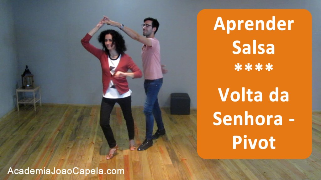 Volta da Senhora na Salsa ou Pivot - Academia João Capela