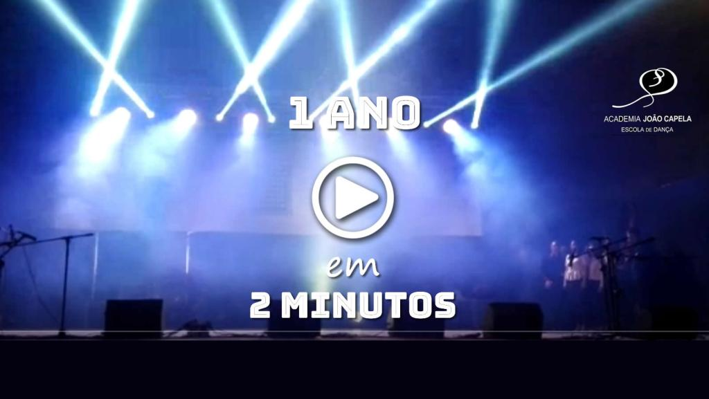 1 Ano em 2 Minutos - 2018 na Academia João Capela