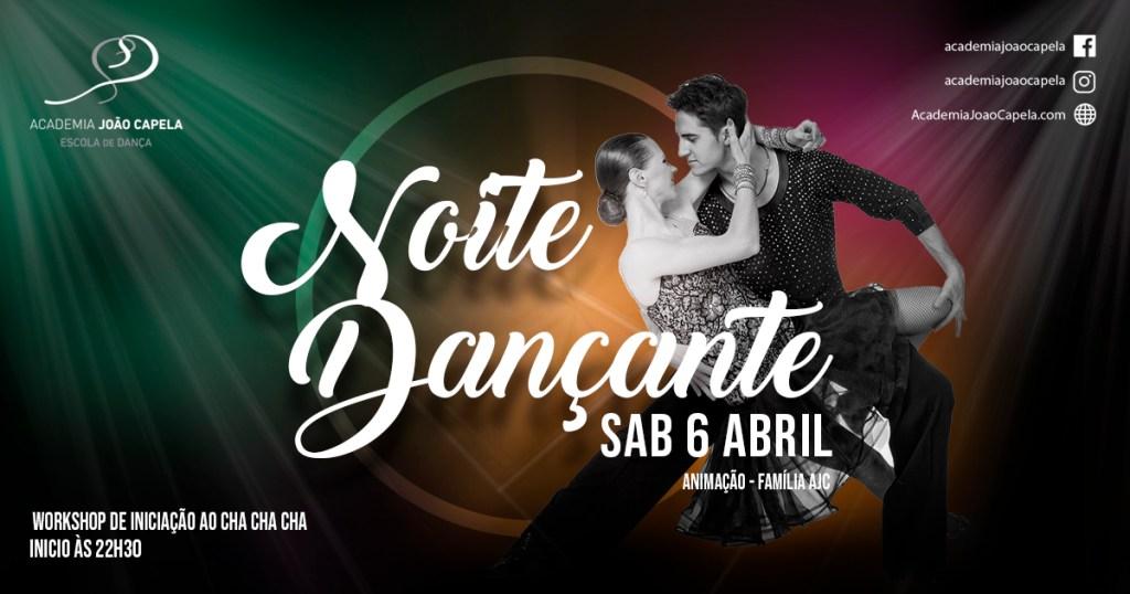 Noite Dançante Workshop d Cha Cha Cha 6 Abril Academia João Capela Barcelos