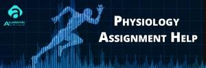 Physiology-Assignment-Help-US-UK-Canada-Australia-New-Zealand