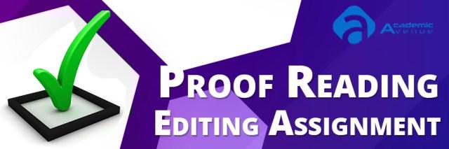 Proof Reading Editing Assignment Help US UK Canada Australia New Zealand