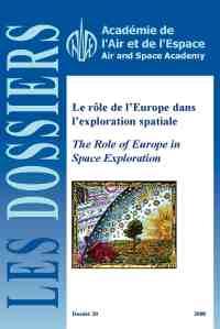 Dossier n°30 - Le rôle de l'Europe dans l'exploration spatiale