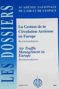 Dossier n°18 - La gestion de la circulation aérienne en Europe