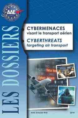 Dossier n° 45 - Cybermenaces visant le transport aérien