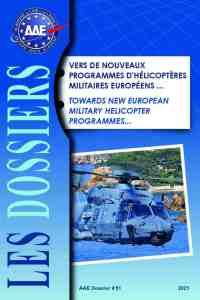 Dossier 51 : Vers de nouveaux programmes d'hélicoptères militaires européens...