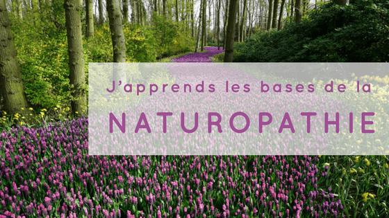 J'apprends les bases de la naturopathie