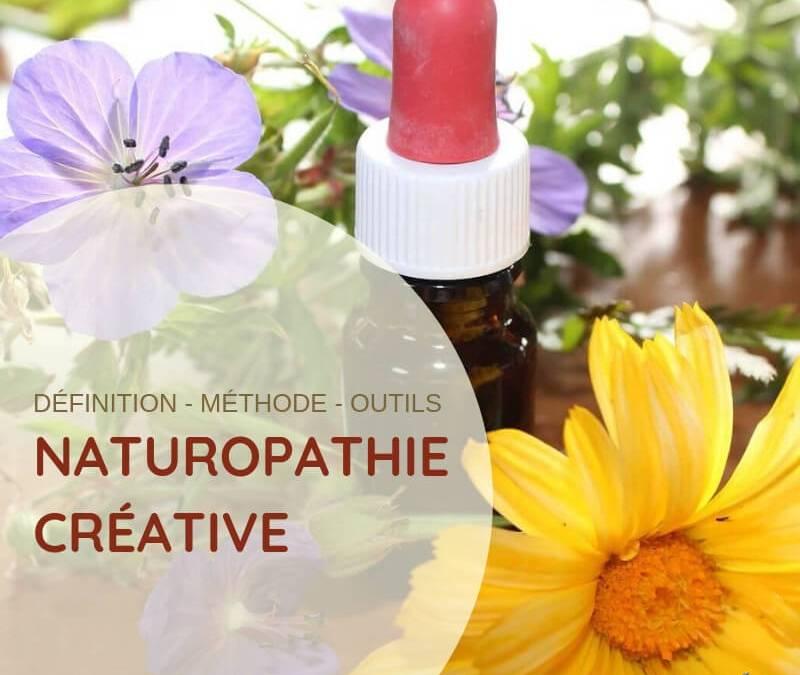 Naturopathie Créative : définitions, méthodes, outils