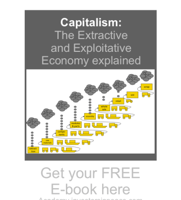E-Book: Explaining why the capitalist model drives extraction and exploitation