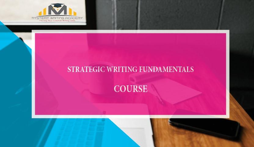 Register for Strategic Writing Fundamentals Course