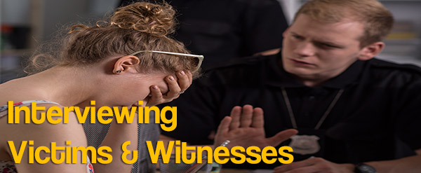 Interviewing Victims & Witnesses course image