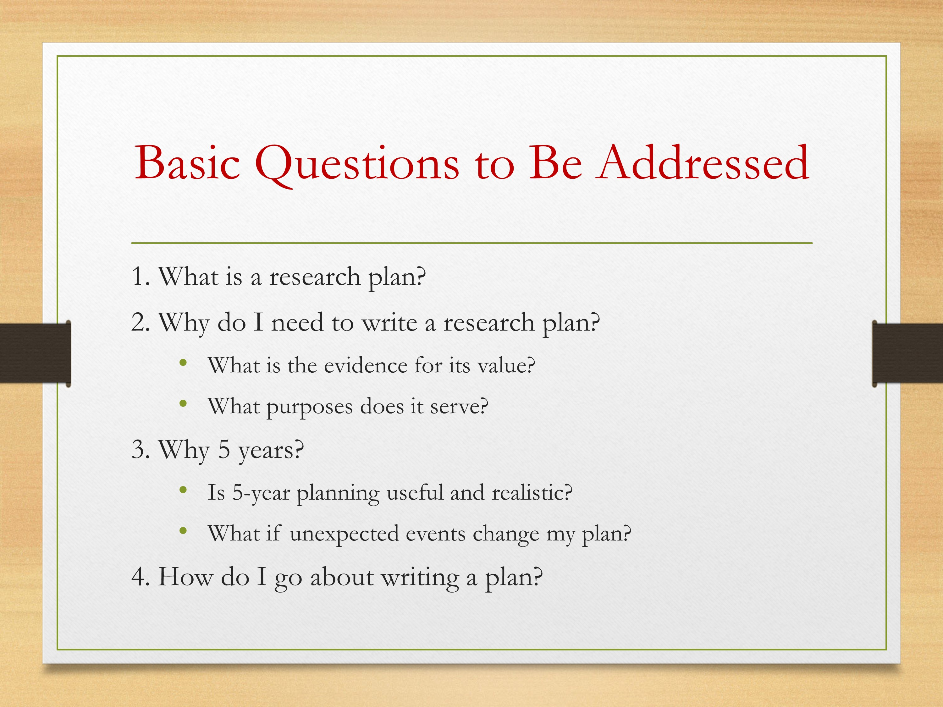 Developing A Five Year Research Plan