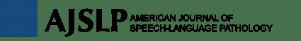 American Journal of Speech-Language Pathology