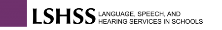 Language, Speech, and Hearing Services in Schools