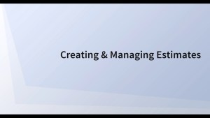 Creating & Managing Estimates