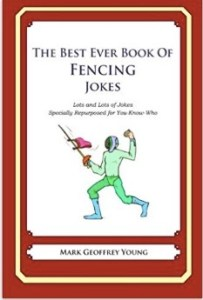 The Best Ever Book of Fencing Jokes