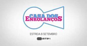 """""""Casa dos Enrolanços"""" é o novo """"reality-show"""" da RTP"""