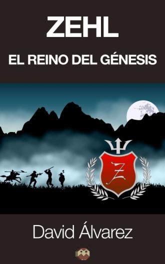 """Zehl"" novela fantástica y de aventuras de David Álvarez"