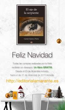 El ojo de la serpiente. Autora: Carme García i Parra.