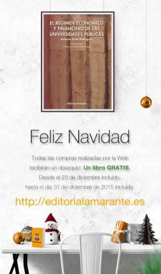 El Régimen Económico y Financiero de las Universidades Públicas. Autor: Antonio Arias Rodríguez