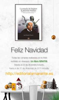 La mirada de Einstein al universo jurídico (El Derecho y la Justicia como nunca antes habían sido contados). Autor: José Ramón Chaves