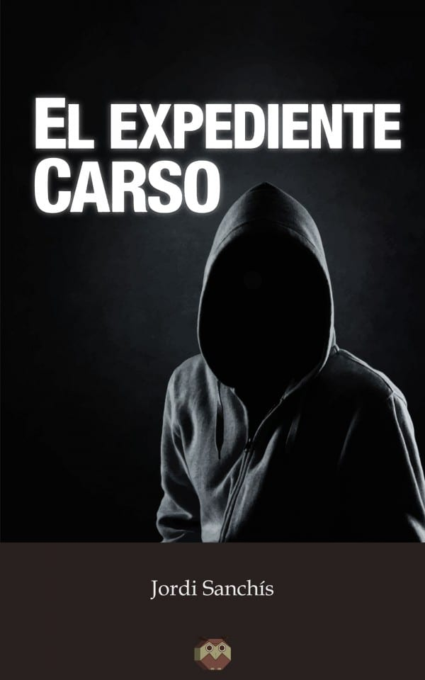 Editorial Amarante - Jordi Sanchís - El Expediente Carso