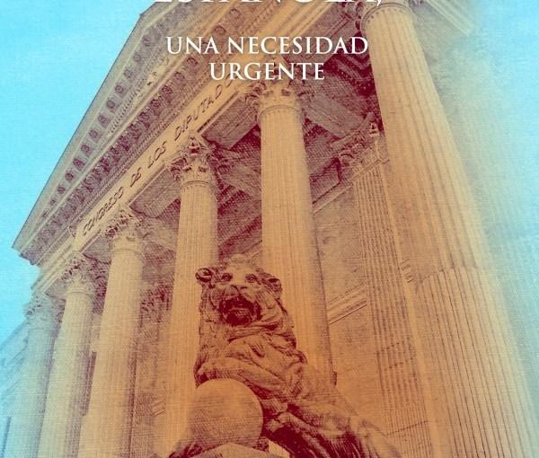 """Presentación de """"La reforma de la Constitución española. Una necesidad urgente"""""""