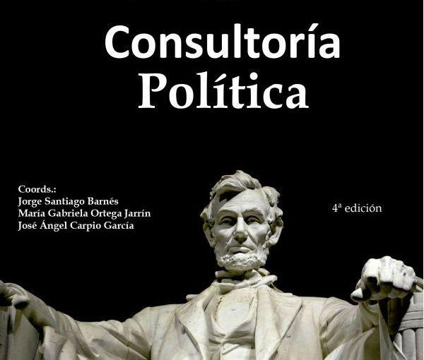 """""""Consultoría política"""", una obra imprescindible para el buen gobierno"""