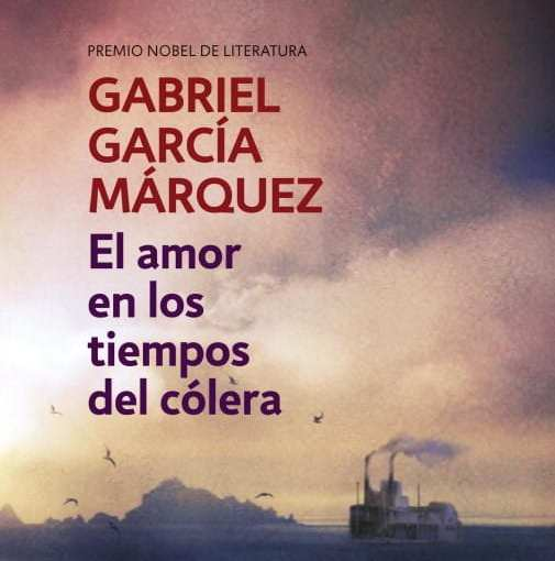 """""""El amor en los tiempos del cólera"""", de Gabriel García Márquez"""