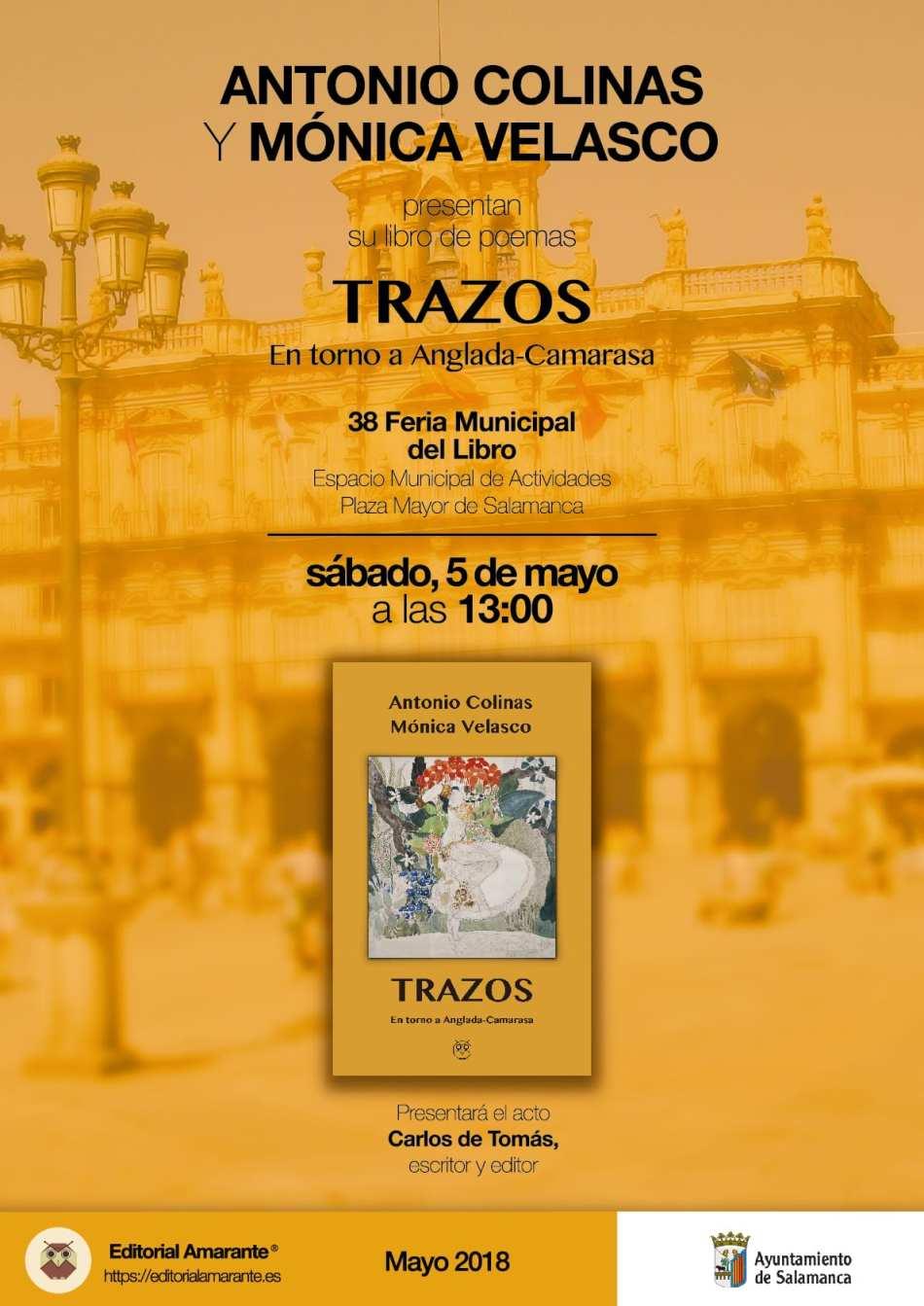 Cartel presentacion Trazos - Antonio Colinas - Monica Velasco - Amarante